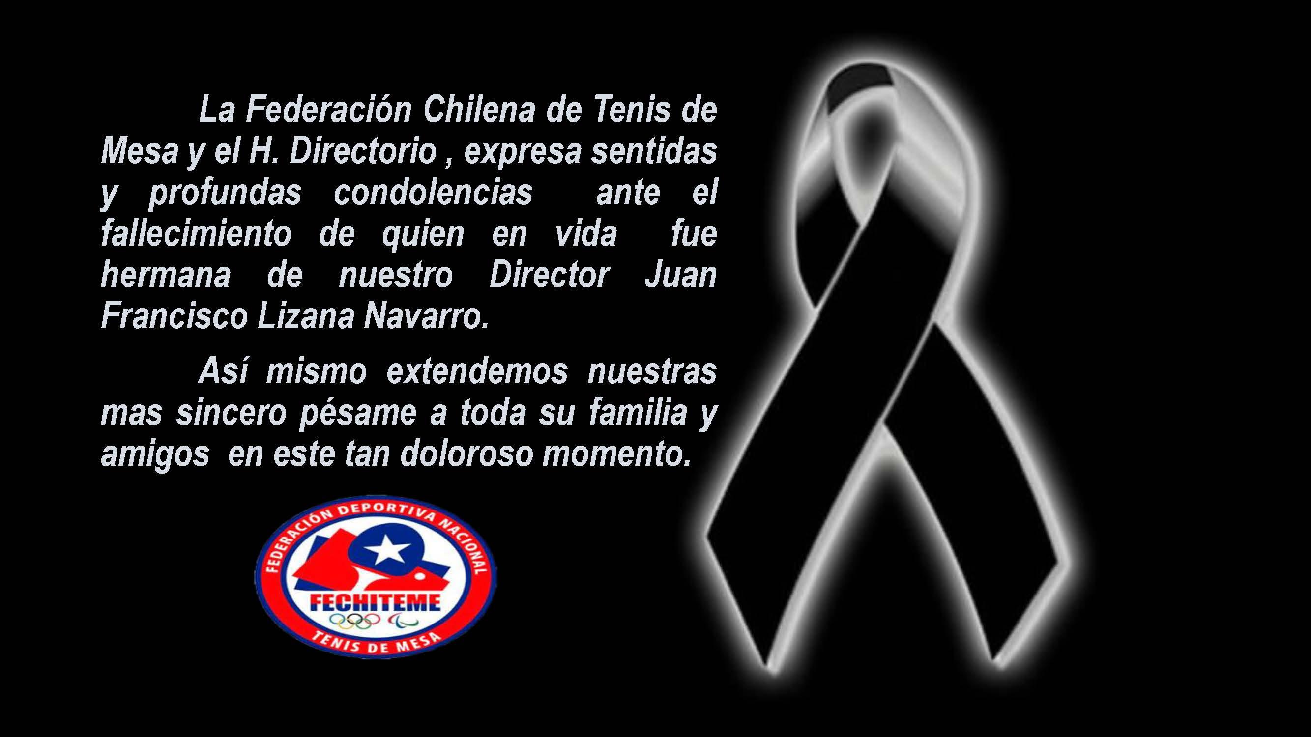 Nuestras sentidas condolencias a Don Juan Lizana y familiares.