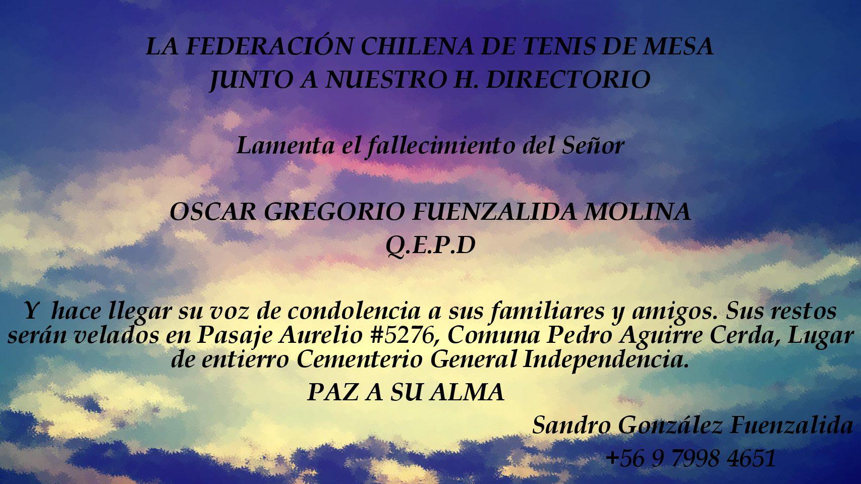 Nuestras sentidas condolencias a familiares de Don Oscar Fuenzalida